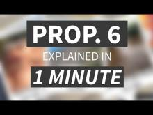 """Proposition 6 Explained in Under 1 Minute"" from CALMatters"