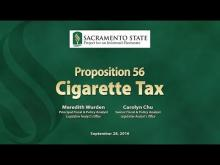 Sacramento State - Project for an Informed Electorate - Prop 56