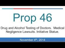 Proposition 46: MD Drug Testing (California 2014 Midterm Election)