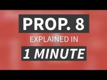 """Proposition 8 Explained in Under 1 Minute"" from CALMatters"