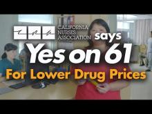 CA Nurses Association Says Yes on Prop 61 for Lower Drug Prices