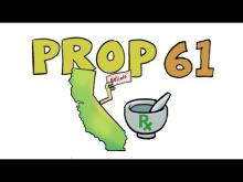 KCET Props in a Minute: Prop 61- Prescription Drug Prices