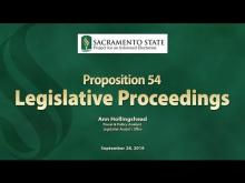 Sacramento State - Project for an Informed Electorate - Prop 54