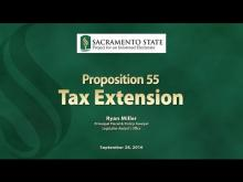 Sacramento State - Project for an Informed Electorate - Prop 55