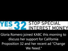 Romero Joins KABC - Prop. 32 -- Stop Special Interest Money Now