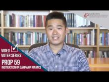 Claremont McKenna College Video Voter - Prop. 59: Instruction on Campaign Finance
